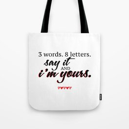 3 words. 8 letters. | gossip girl quote  Tote Bag