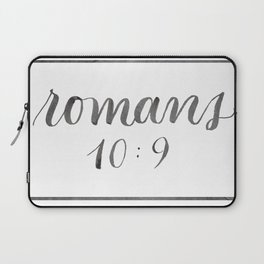 Bible Verse Art - Romans 10:9 Laptop Sleeve