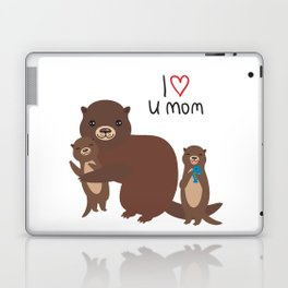 I Love You Mom. Funny brown kids otters with fish on white background. Gift card for Mothers Day. Laptop & iPad Skin