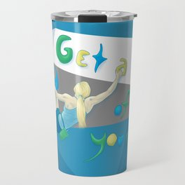 Get a hold of Yourself Travel Mug