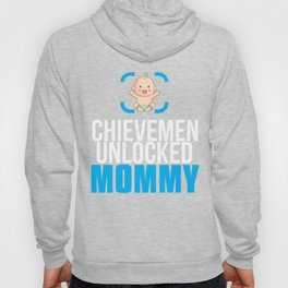 New Mom Gift Achievement Unlocked Mommy Present for First Time Mother Hoody