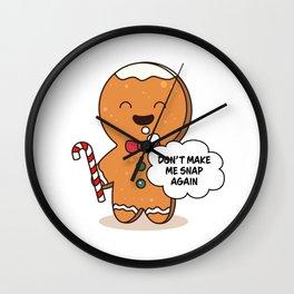 Gingerbread Matching Group Don't Make Me Snap Again Wall Clock