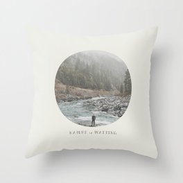 nature is waiting Throw Pillow