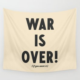 War is over, if you want it, peace message, vintage illustration, anti-war, Happy Xmas, song quote Wall Tapestry