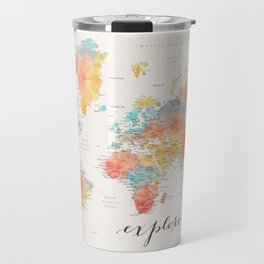 """""""Explore"""" - Colorful watercolor world map with cities Travel Mug"""