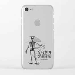 Stay Sexy - MFM Clear iPhone Case