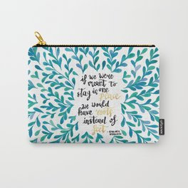 Wanderluster Life Carry-All Pouch