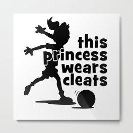 this princess wears cleats Metal Print