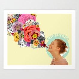 feeling energetic Art Print