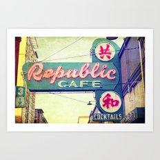 Rebublic Cafe Art Print
