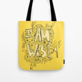 I Am Wise Tote Bag