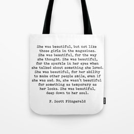 She Was Beautiful, F. Scott Fitzgerald, Quote Tote Bag
