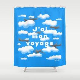J'AI MON VOYAGE Shower Curtain