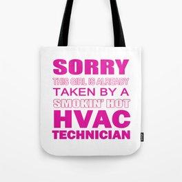 Taken By A HVAC TECH Tote Bag