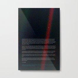 Pale Blue Dot - Voyager 1 & Carl Sagan quote Metal Print
