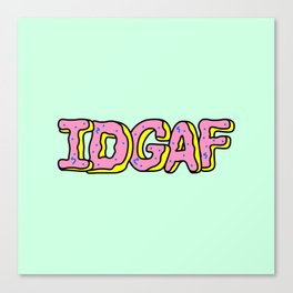 IDGAF Pink Donuts Canvas Print
