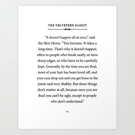 The Velveteen Rabbit ~ You become Real Art Print