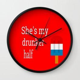 4th Of July, She's My Drunker Half, BFF Gift Wall Clock