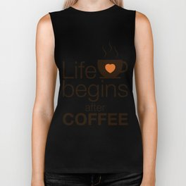 Life begins after coffee - I love Coffee Biker Tank