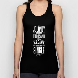 A Journey of a Thousand Miles Begins with a Single Step modern typography minimalism room wall decor Unisex Tank Top