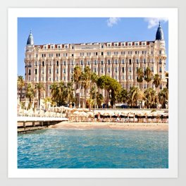 The Always Chic Carlton Hotel in Cannes Art Print