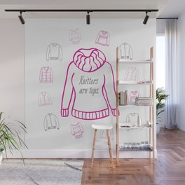 Knitters Are Tops - Pink Wall Mural