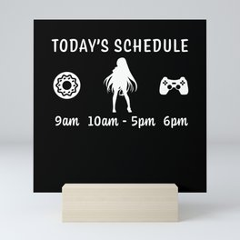 Todays Schedule Food Anime Gaming Gift Mini Art Print