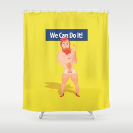 We Can Do It! Shower Curtain