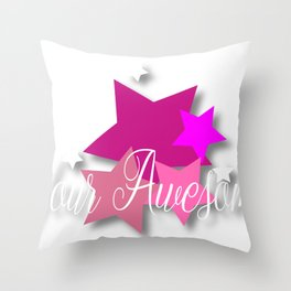 Your Awesome Throw Pillow