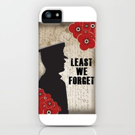 Least we forget iPhone Case