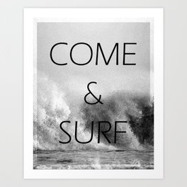 Come & Surf Art Print