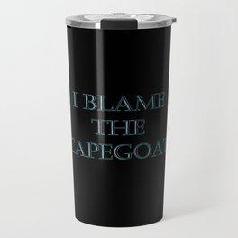 "Funny ""I Blame the Scapegoats"" Joke Travel Mug"