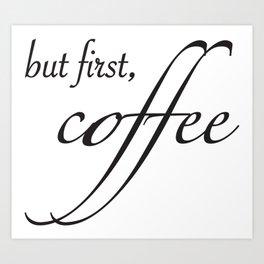 coffee type Art Print