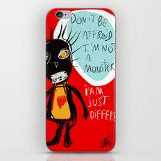 Don't be affraid iPhone Skin