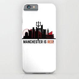 Manchester is Red iPhone Case
