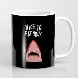 Nice To Eat You Coffee Mug