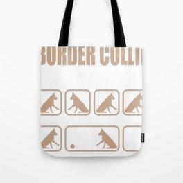 Stubborn Border Collie Tricks design Tote Bag