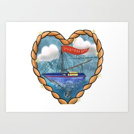 You Rock my Boat Art Print