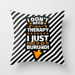Burundi Gifts Funny Saying Burundi Throw Pillow