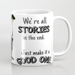 Doctor- Stories Coffee Mug