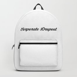 Corporate Dropout Backpack