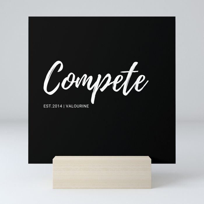 Compete |26 | One Word Inspirational Quotes | 190521 Mini Art Print by  quotesandsayings