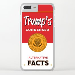 Trump's Alternative Facts Soup Clear iPhone Case