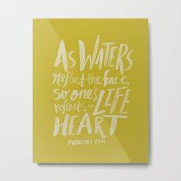 Proverbs 27: 19 x Mustard Metal Print