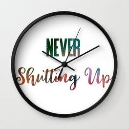 Never Shutting Up Wall Clock