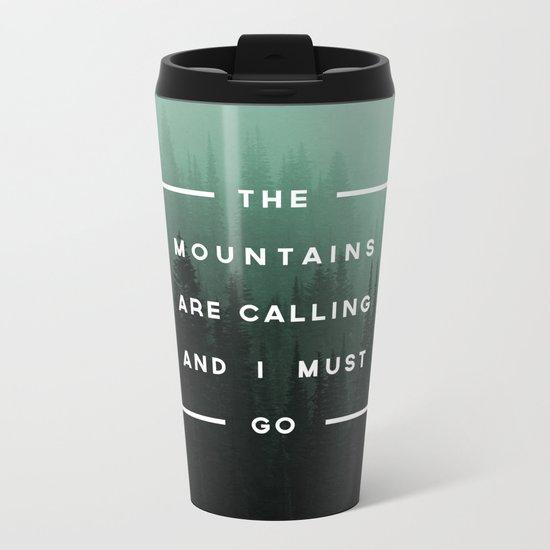 The Mountains are Calling Metal Travel Mug