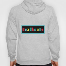 Deadbeats Hoody