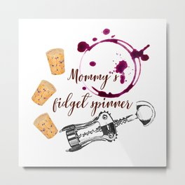 Mommy's fidget spinner Metal Print