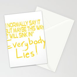 """A Nice Simple Lies Tee For Liars """"I Normally Say It But Maybe This Way It Will Sink In!"""" T-shirt Stationery Cards"""