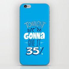 Give it 35% iPhone & iPod Skin